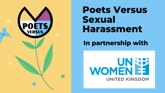 Poets Versus Sexual Harassment in partnership with UN Women UK