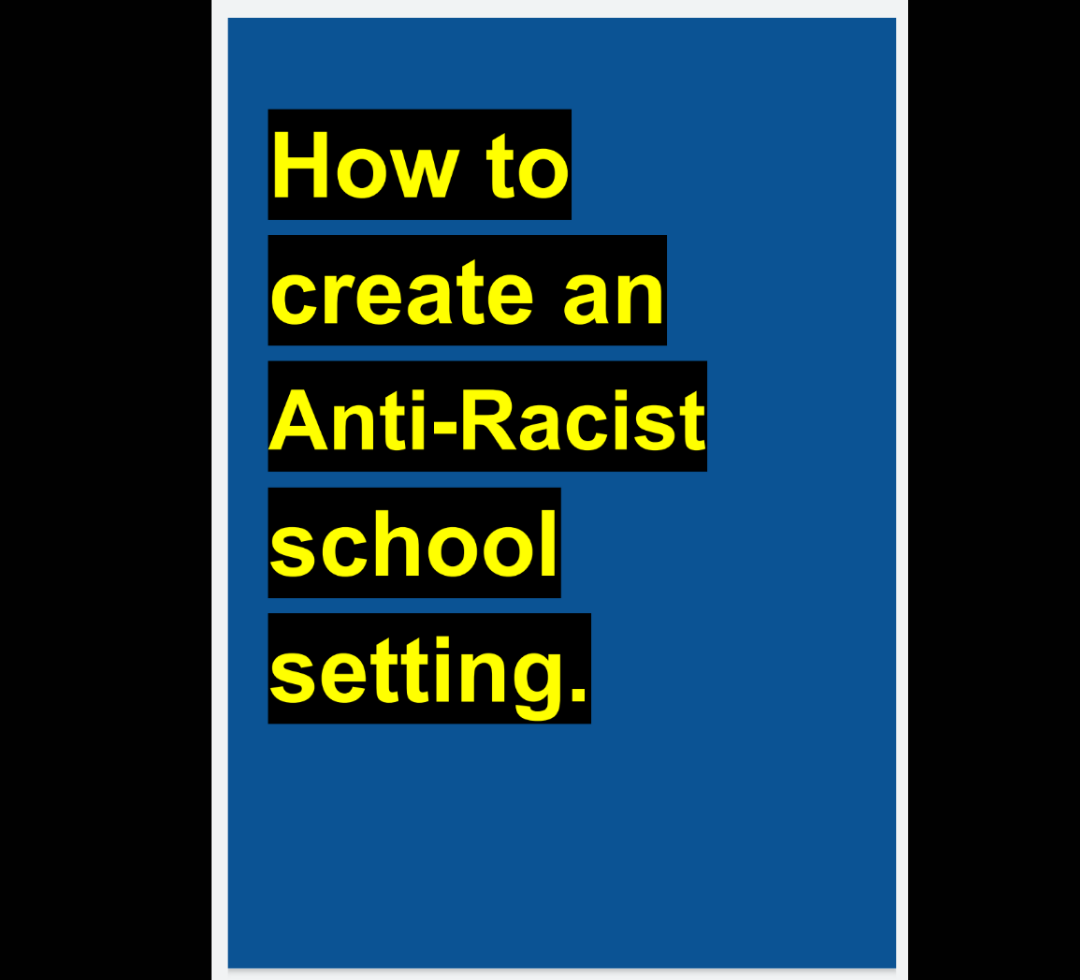 How to create an Anti-Racist school setting