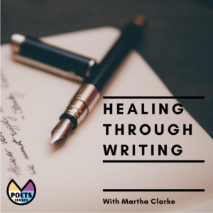 Healing Through Writing with Martha Clarke