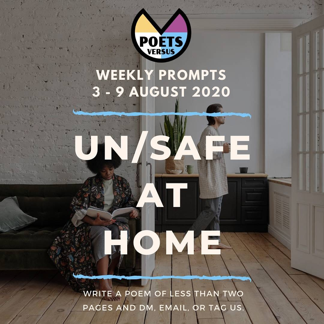 Poetss Versus Prompts - Safety at Home - 3-9 August 2020